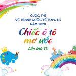 """Toyota Việt Nam khởi động cuộc thi vẽ tranh """"Chiếc ô tô mơ ước"""" năm 2020"""